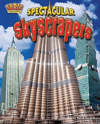 Spectacular Skyscrapers By Goldish, Meish