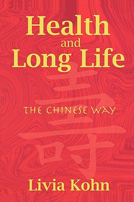 Health And Long Life By Kohn, Livia/ Jackowicz, Stephen